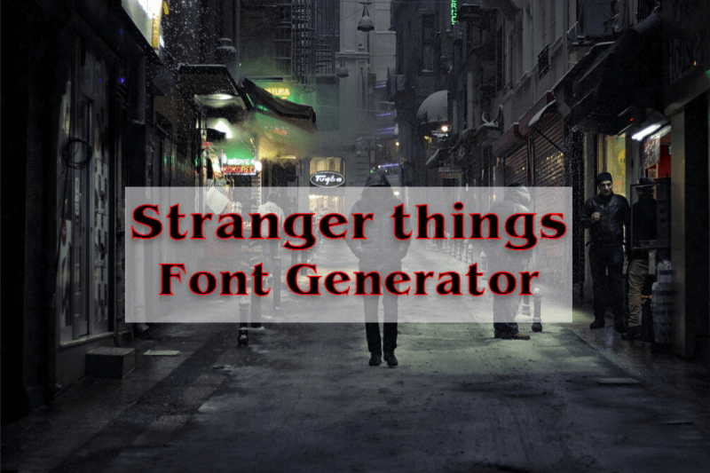 stranger things font generator