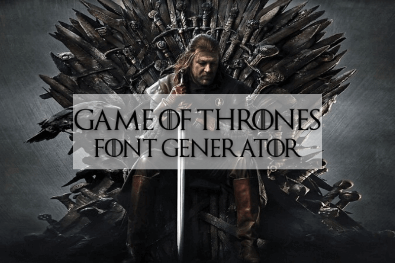 Game of Thrones Font Generator
