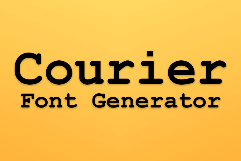 courier font generator